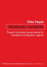 Moderato cantabile: Toward principled governance for Canada's immigration regime