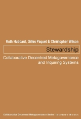 Stewardship: Collaborative Decentred Metagovernance and Inquiring Systems