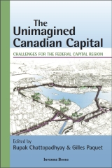 The Unimagined Canadian: Challenges for the Federal Capital Region